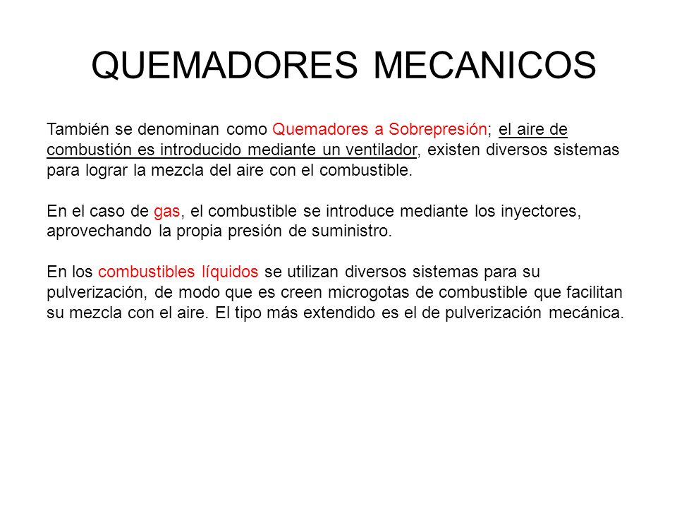 QUEMADORES MECANICOS
