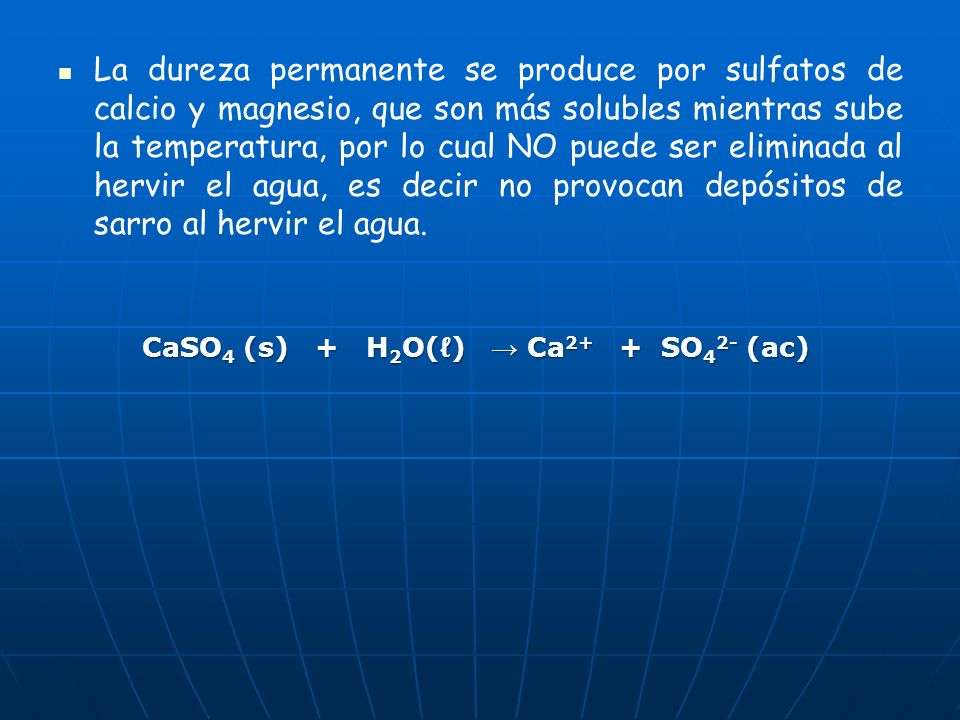 CaSO4 (s) + H2O(ℓ) → Ca2+ + SO42- (ac)