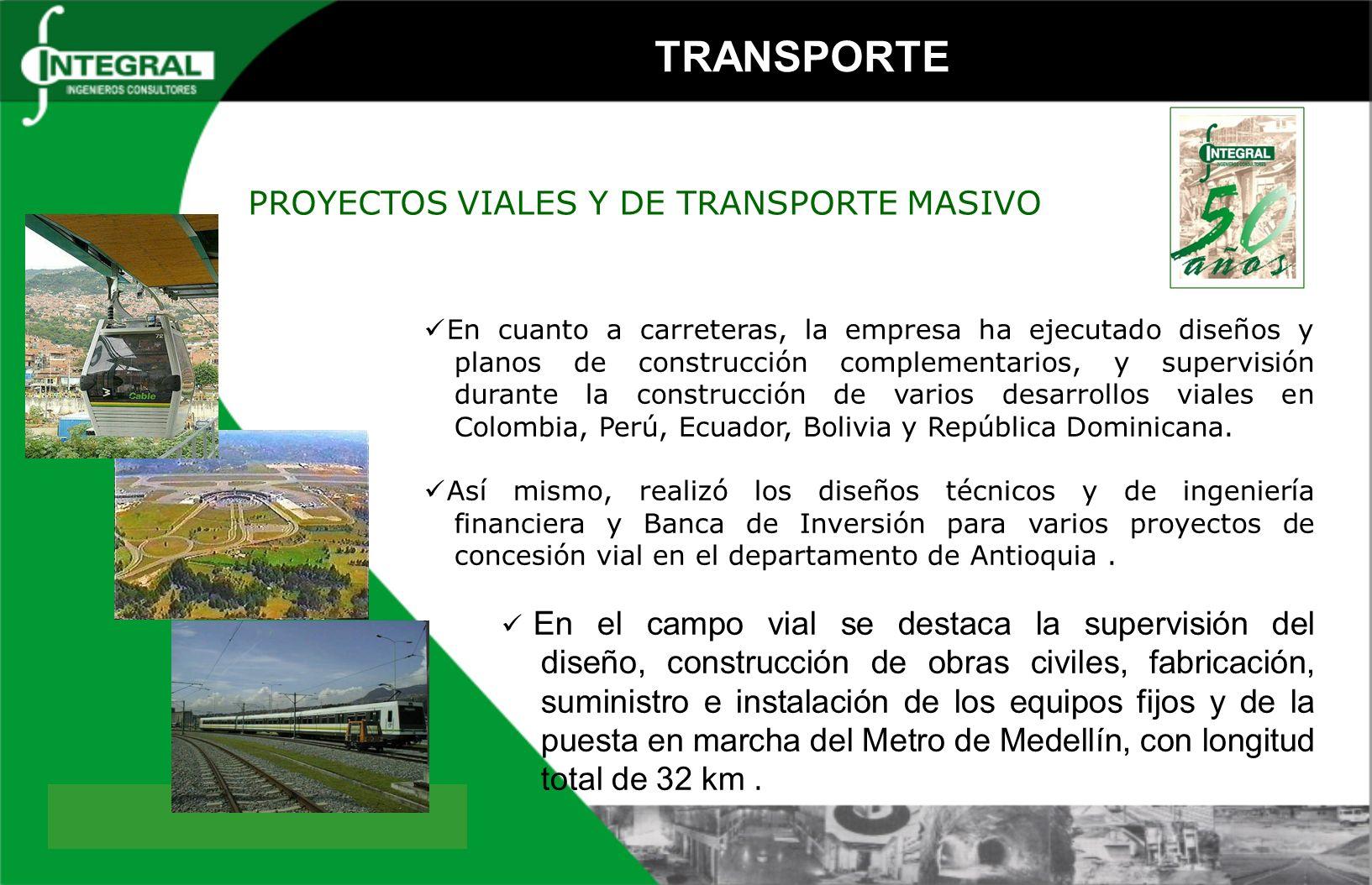 TRANSPORTE PROYECTOS VIALES Y DE TRANSPORTE MASIVO