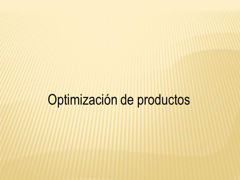 Optimización de productos