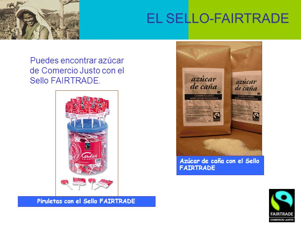 Piruletas con el Sello FAIRTRADE