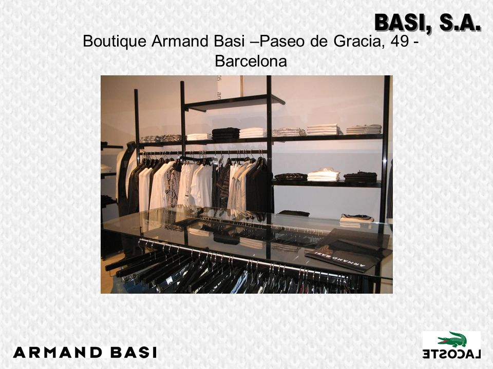 Boutique Armand Basi –Paseo de Gracia, 49 - Barcelona
