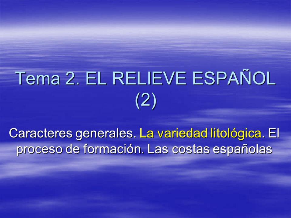 Tema 2. EL RELIEVE ESPAÑOL (2)