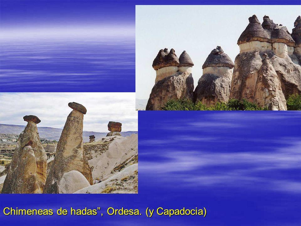 Chimeneas de hadas , Ordesa. (y Capadocia)