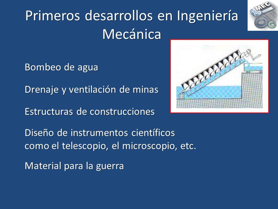 Primeros desarrollos en Ingeniería Mecánica