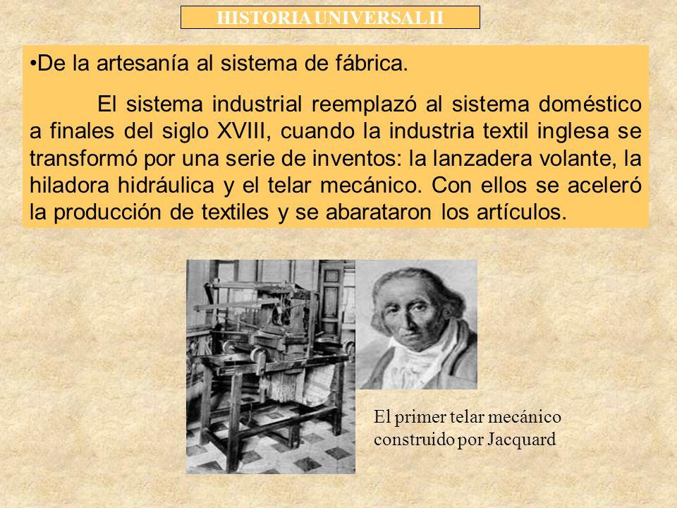 De la artesanía al sistema de fábrica.