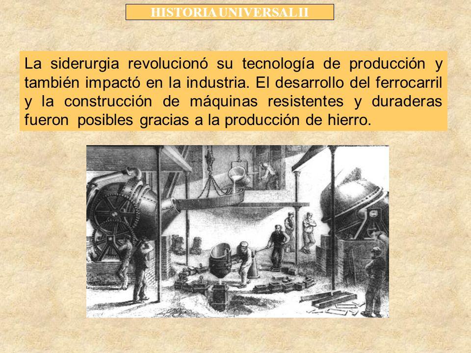 La siderurgia revolucionó su tecnología de producción y también impactó en la industria.