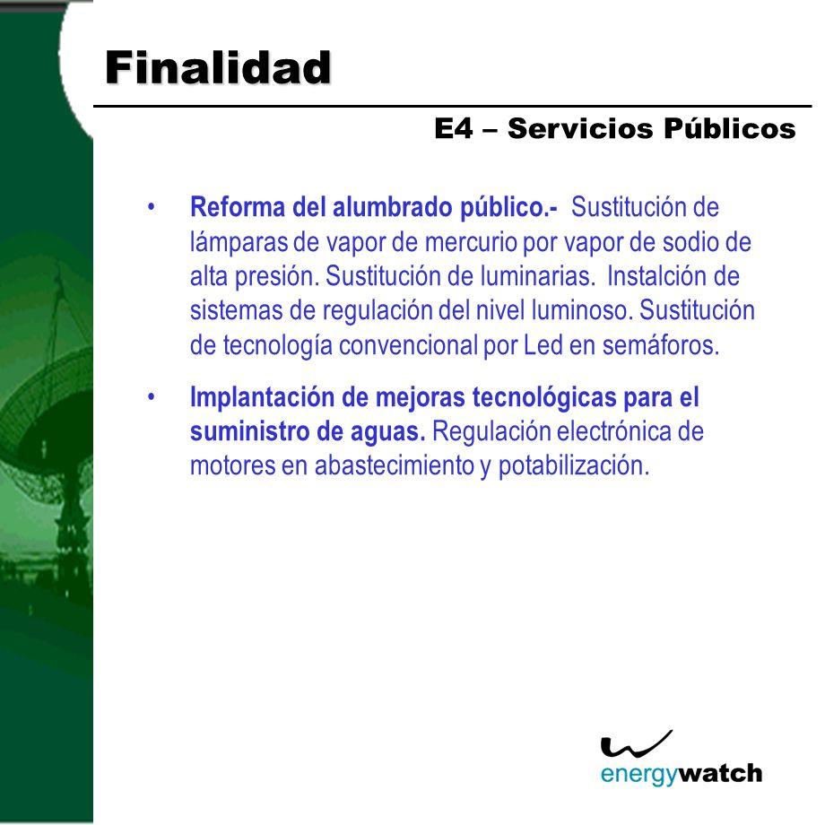Finalidad E4 – Servicios Públicos