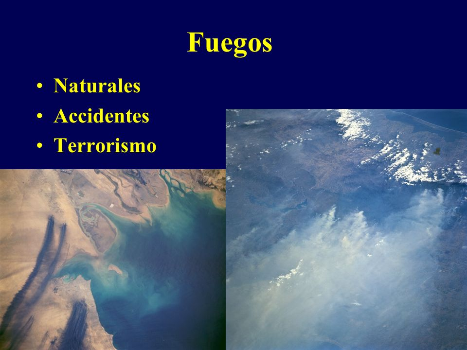 Fuegos Naturales Accidentes Terrorismo