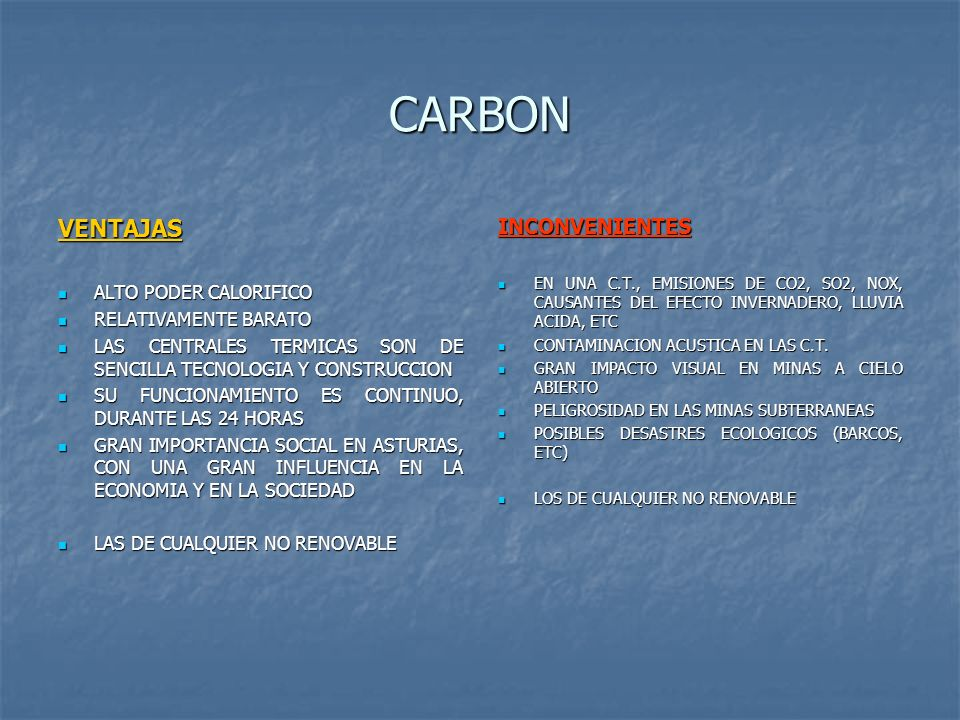 CARBON VENTAJAS INCONVENIENTES ALTO PODER CALORIFICO