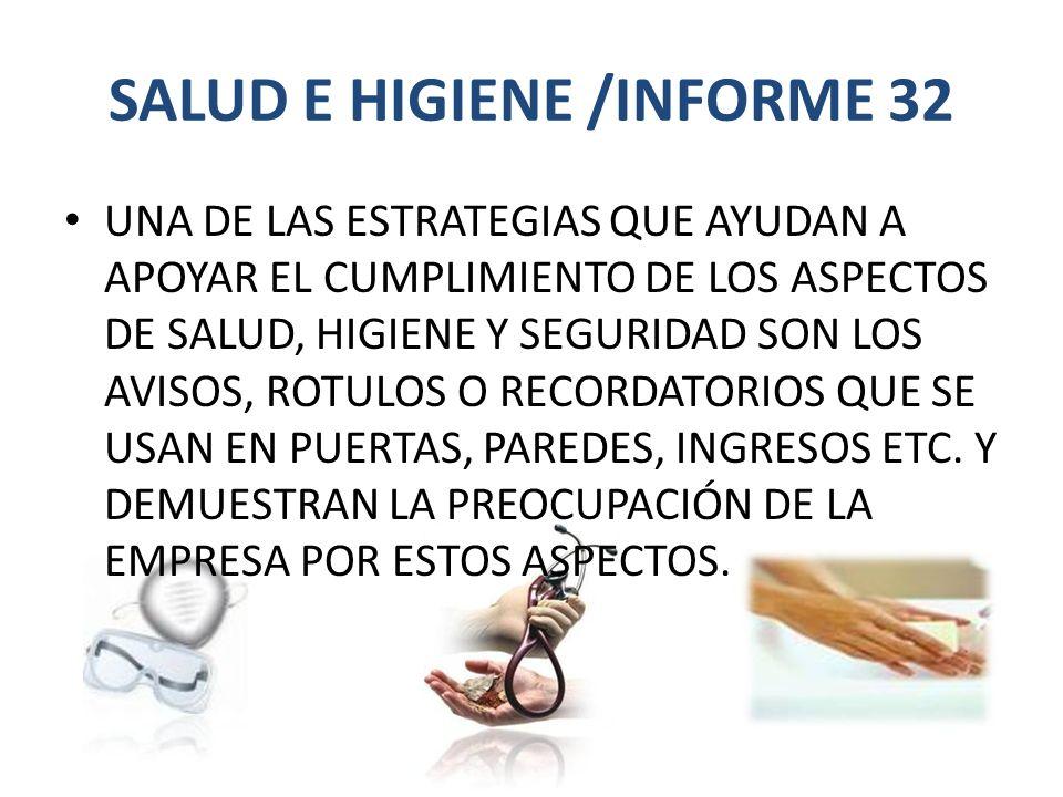 SALUD E HIGIENE /INFORME 32