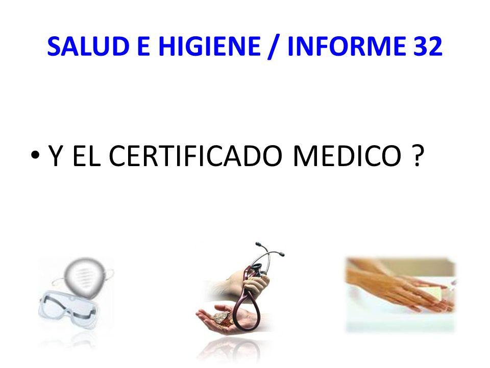 SALUD E HIGIENE / INFORME 32