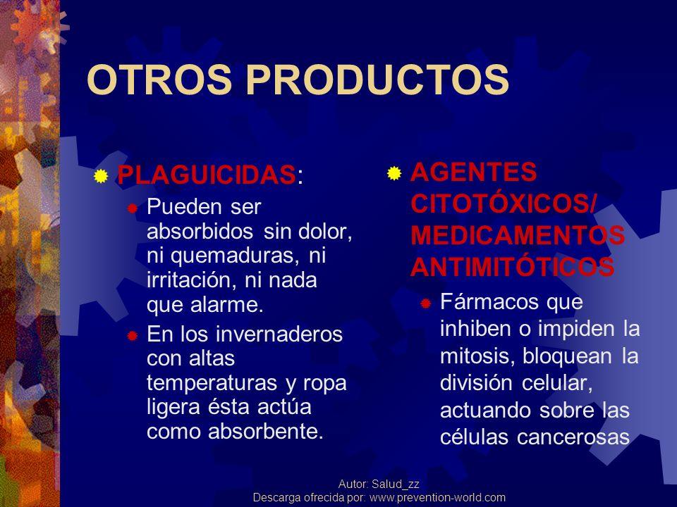 OTROS PRODUCTOS AGENTES CITOTÓXICOS/ MEDICAMENTOS ANTIMITÓTICOS