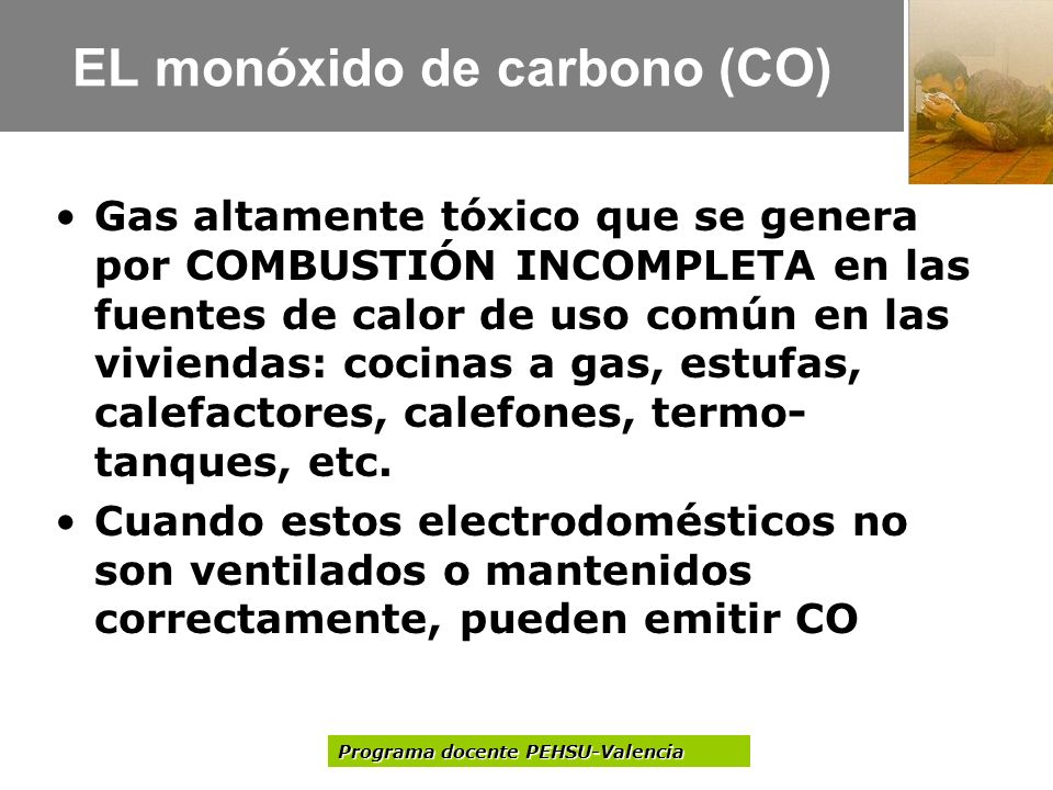 EL monóxido de carbono (CO)