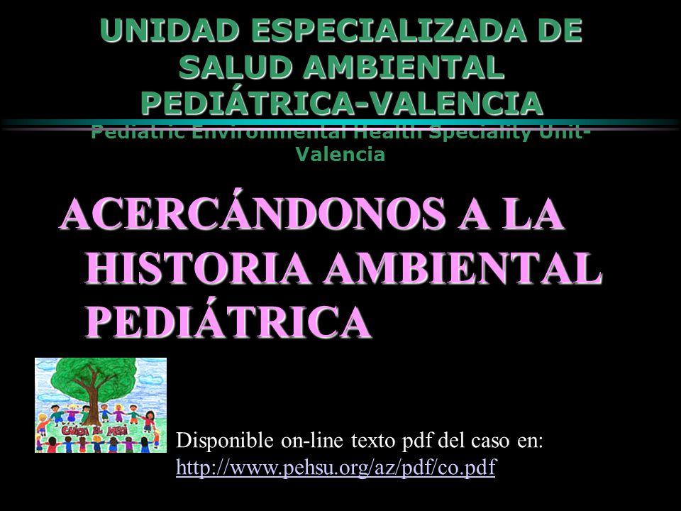 ACERCÁNDONOS A LA HISTORIA AMBIENTAL PEDIÁTRICA