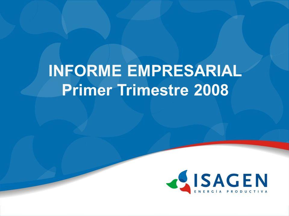 INFORME EMPRESARIAL Primer Trimestre 2008