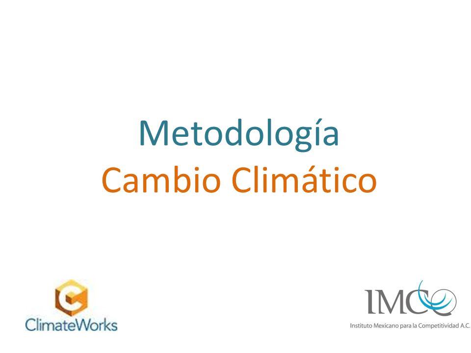 Metodología Cambio Climático
