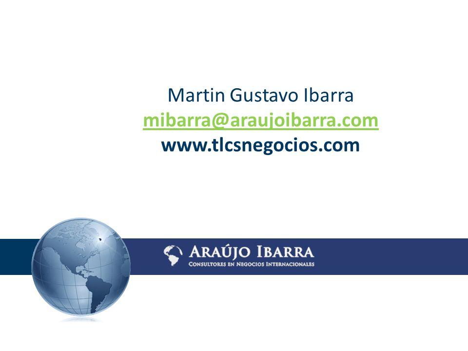 Martin Gustavo Ibarra mibarra@araujoibarra.com www.tlcsnegocios.com