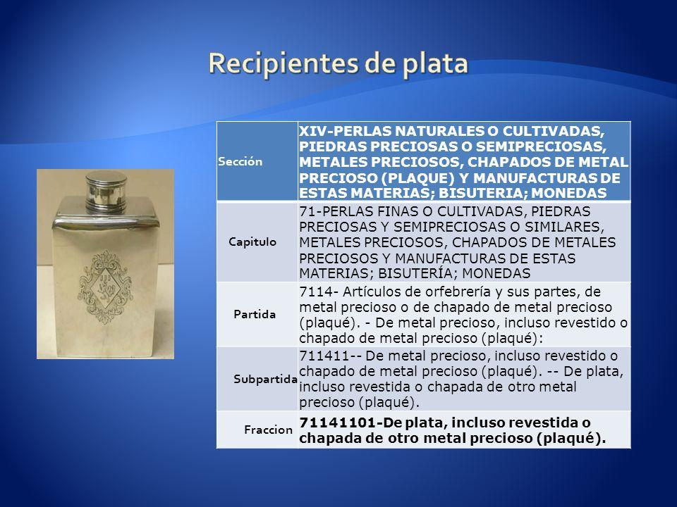 Recipientes de plata Sección.