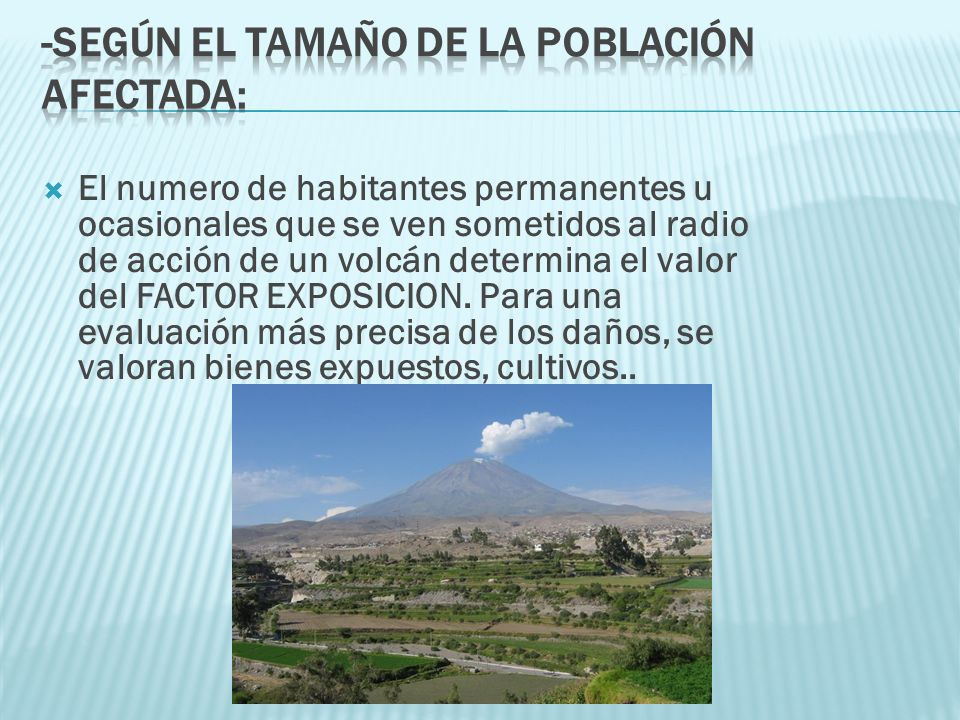 -Según el tamaño de la población afectada: