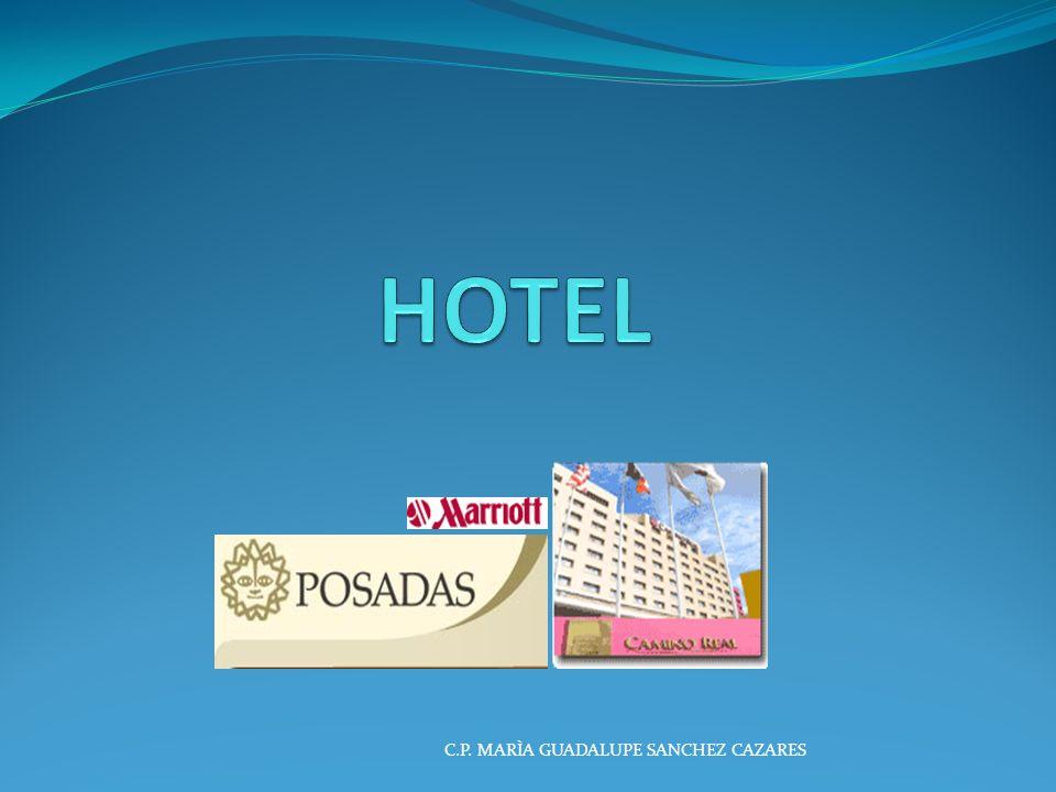 HOTEL C.P. MARÌA GUADALUPE SANCHEZ CAZARES