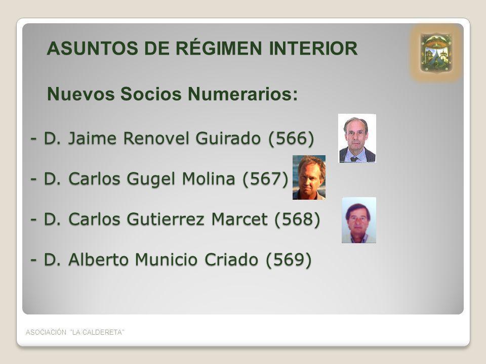 ASUNTOS DE RÉGIMEN INTERIOR Nuevos Socios Numerarios: