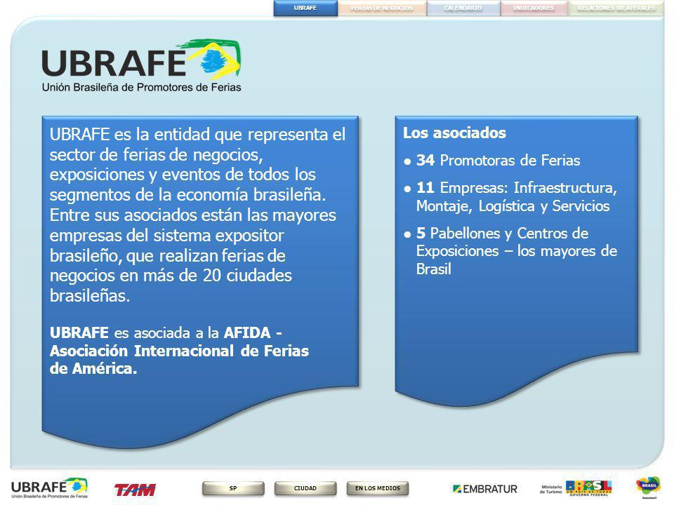 UBRAFE es la entidad que representa el sector de ferias de negocios, exposiciones y eventos de todos los segmentos de la economía brasileña. Entre sus asociados están las mayores empresas del sistema expositor brasileño, que realizan ferias de negocios en más de 20 ciudades brasileñas. UBRAFE es asociada a la AFIDA - Asociación Internacional de Ferias de América.