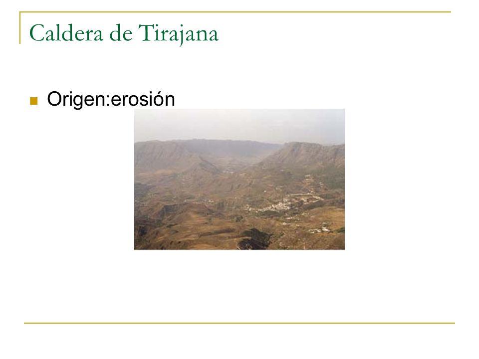 Caldera de Tirajana Origen:erosión
