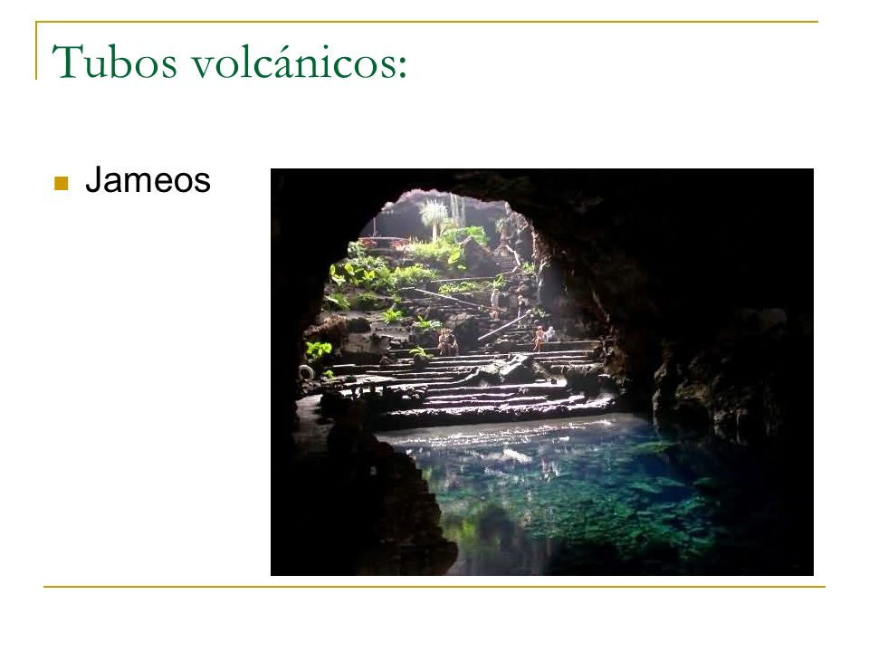 Tubos volcánicos: Jameos