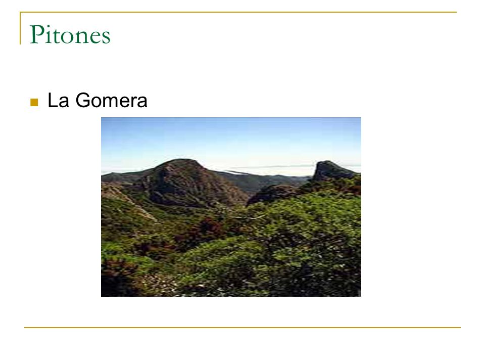 Pitones La Gomera