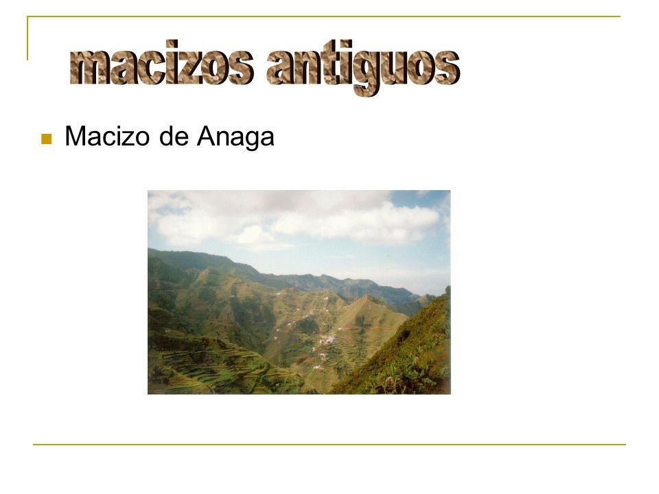 macizos antiguos Macizo de Anaga