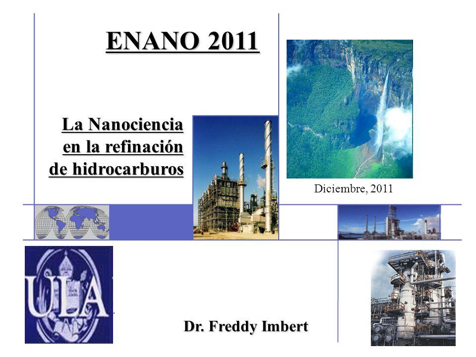 ENANO 2011 La Nanociencia en la refinación de hidrocarburos