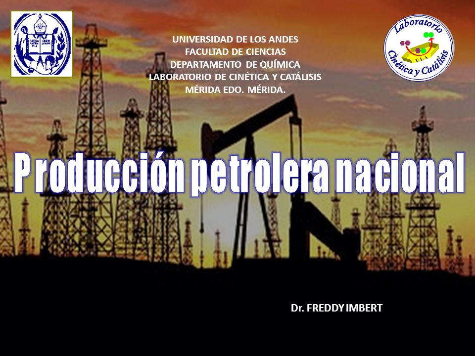 Producción petrolera nacional