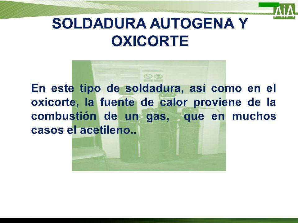 SOLDADURA AUTOGENA Y OXICORTE