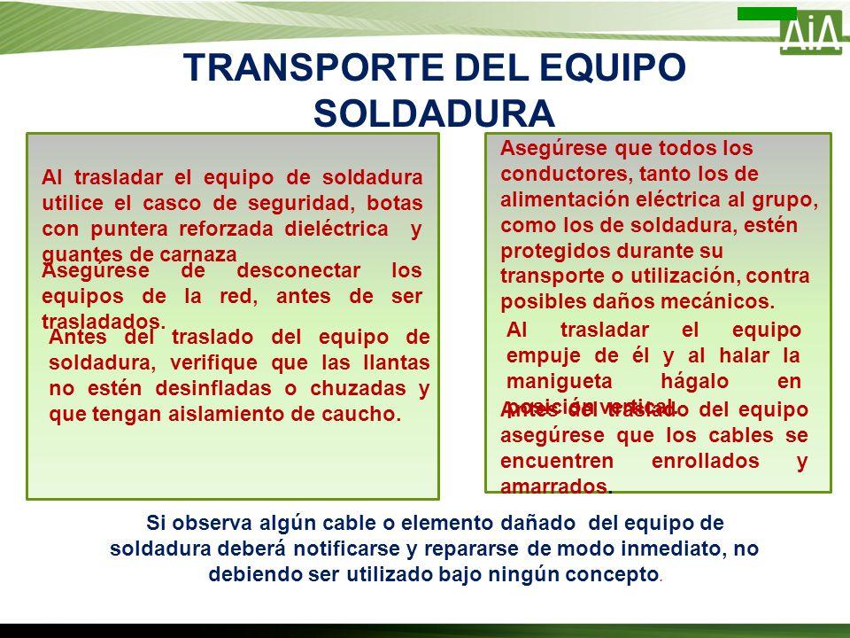 TRANSPORTE DEL EQUIPO SOLDADURA