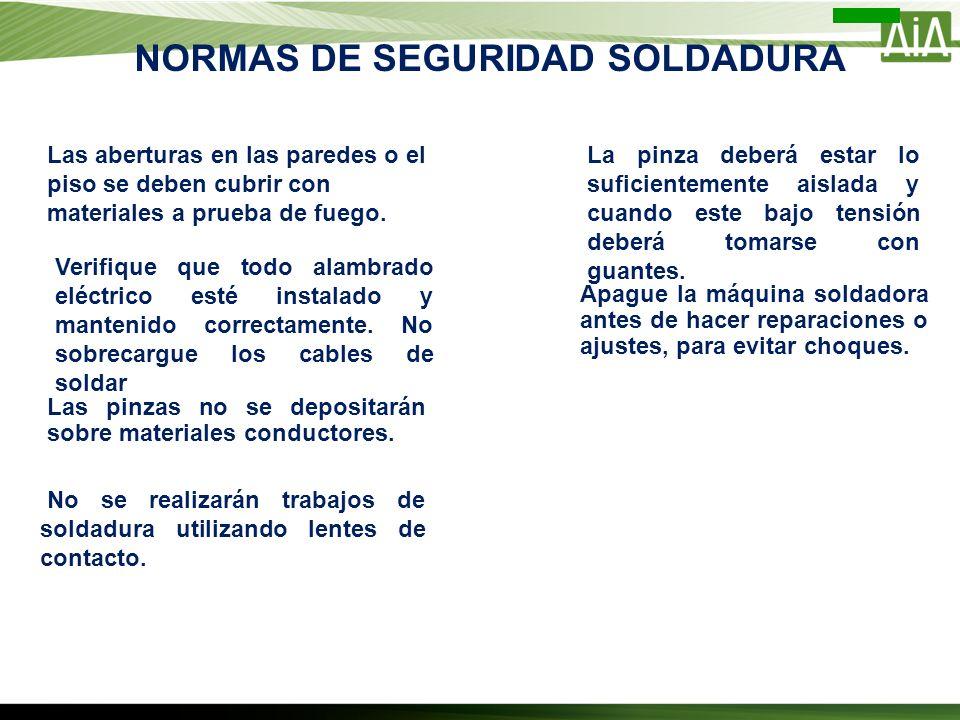 NORMAS DE SEGURIDAD SOLDADURA