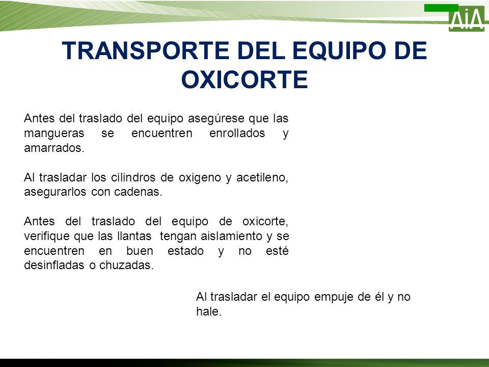TRANSPORTE DEL EQUIPO DE OXICORTE