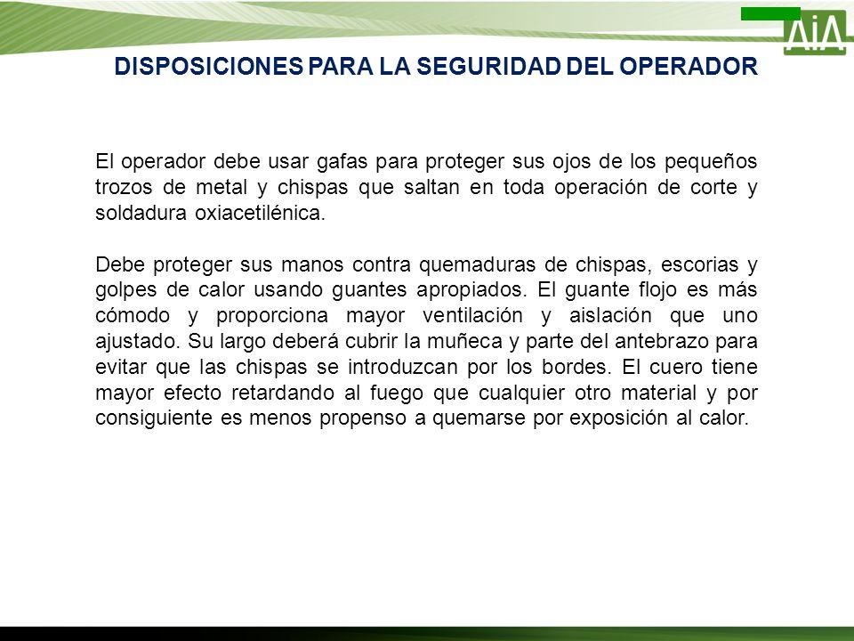 DISPOSICIONES PARA LA SEGURIDAD DEL OPERADOR