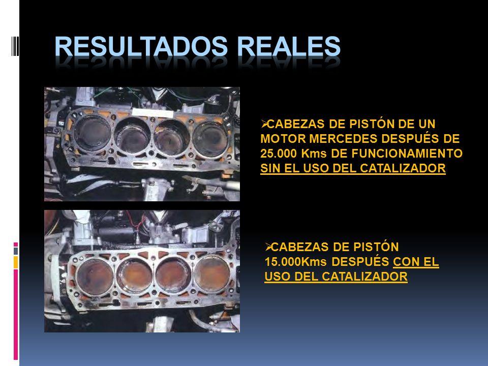 RESULTADOS REALES CABEZAS DE PISTÓN DE UN MOTOR MERCEDES DESPUÉS DE 25.000 Kms DE FUNCIONAMIENTO SIN EL USO DEL CATALIZADOR.