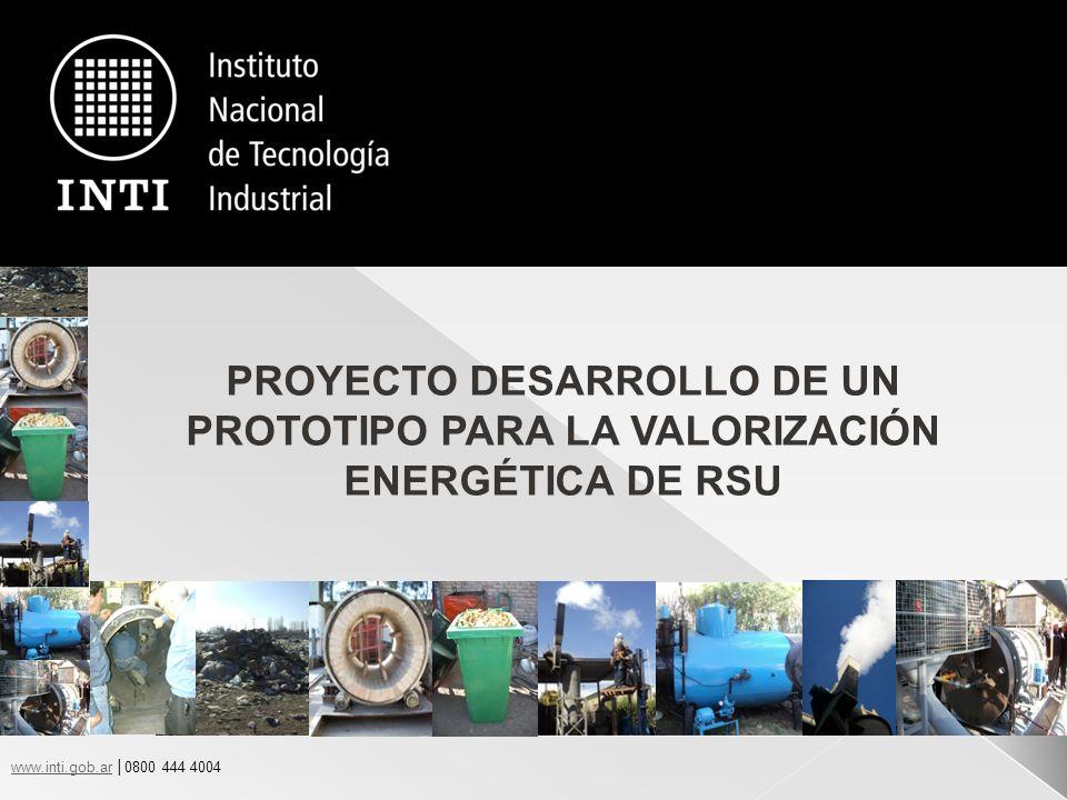 PROYECTO DESARROLLO DE UN PROTOTIPO PARA LA VALORIZACIÓN ENERGÉTICA DE RSU