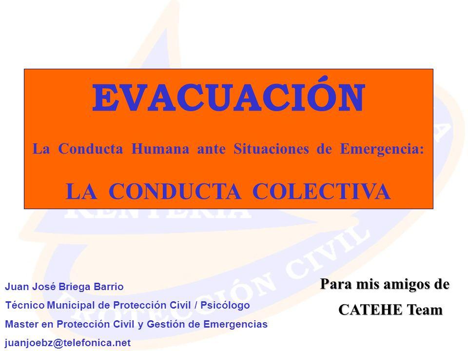 La Conducta Humana ante Situaciones de Emergencia: