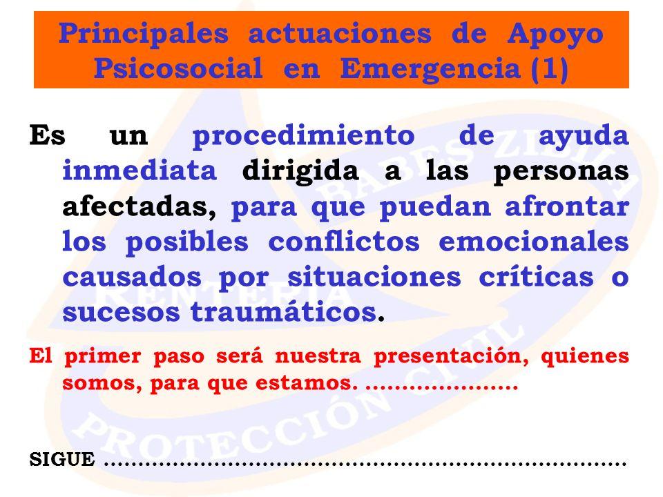 Principales actuaciones de Apoyo Psicosocial en Emergencia (1)