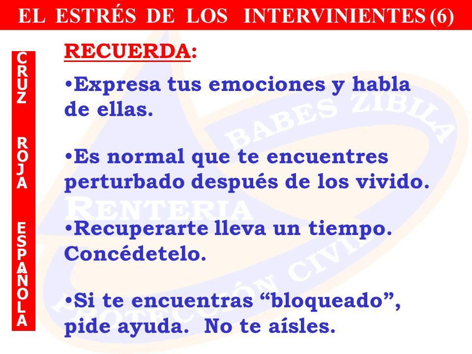 EL ESTRÉS DE LOS INTERVINIENTES (6)