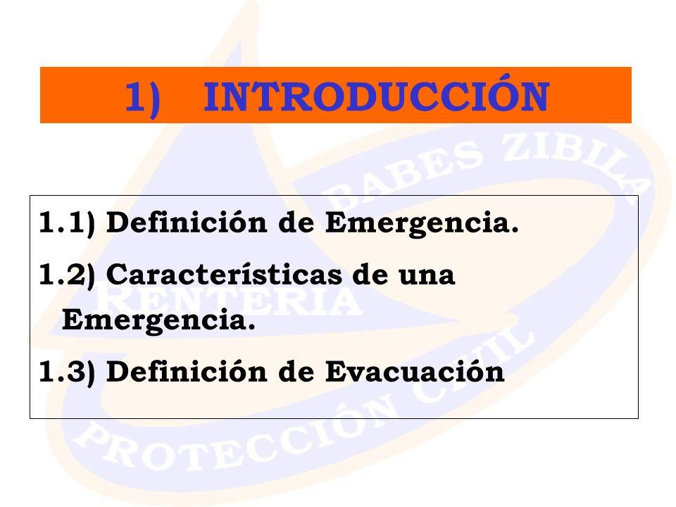 1) INTRODUCCIÓN 1.1) Definición de Emergencia.