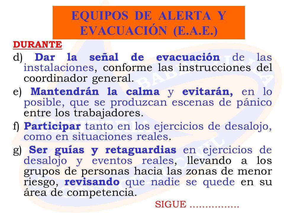 EQUIPOS DE ALERTA Y EVACUACIÓN (E.A.E.)