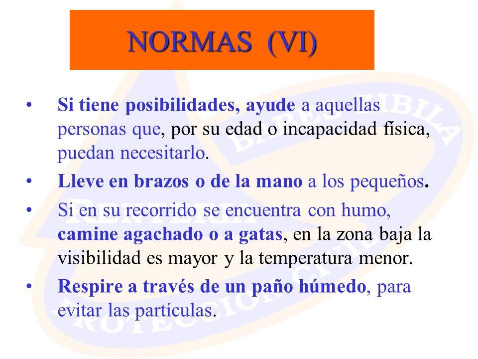 NORMAS (VI) Si tiene posibilidades, ayude a aquellas personas que, por su edad o incapacidad física, puedan necesitarlo.