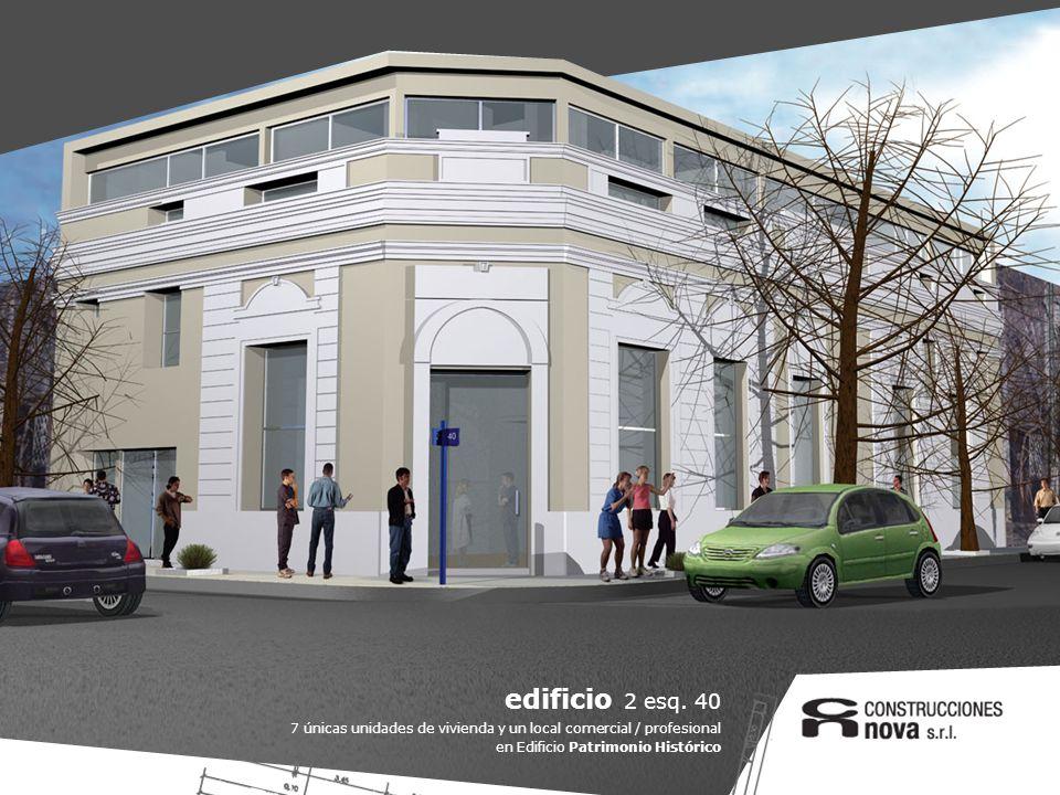 edificio 2 esq. 40 7 únicas unidades de vivienda y un local comercial / profesional.