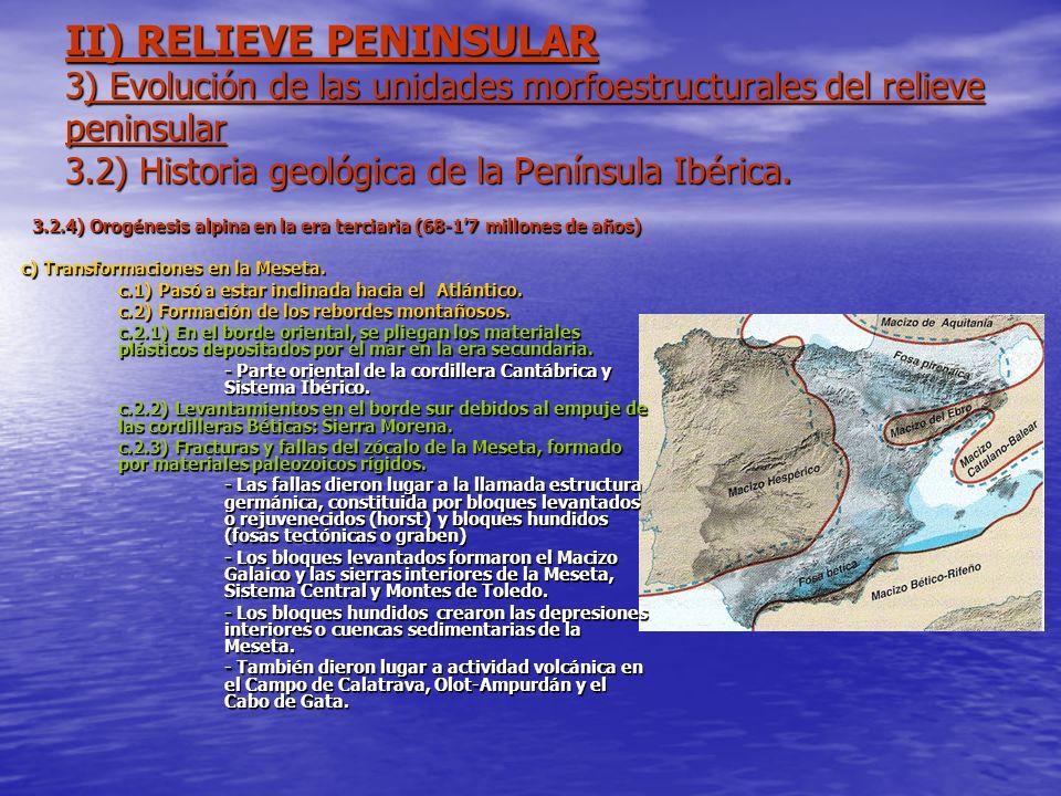 3.2.4) Orogénesis alpina en la era terciaria (68-1'7 millones de años)