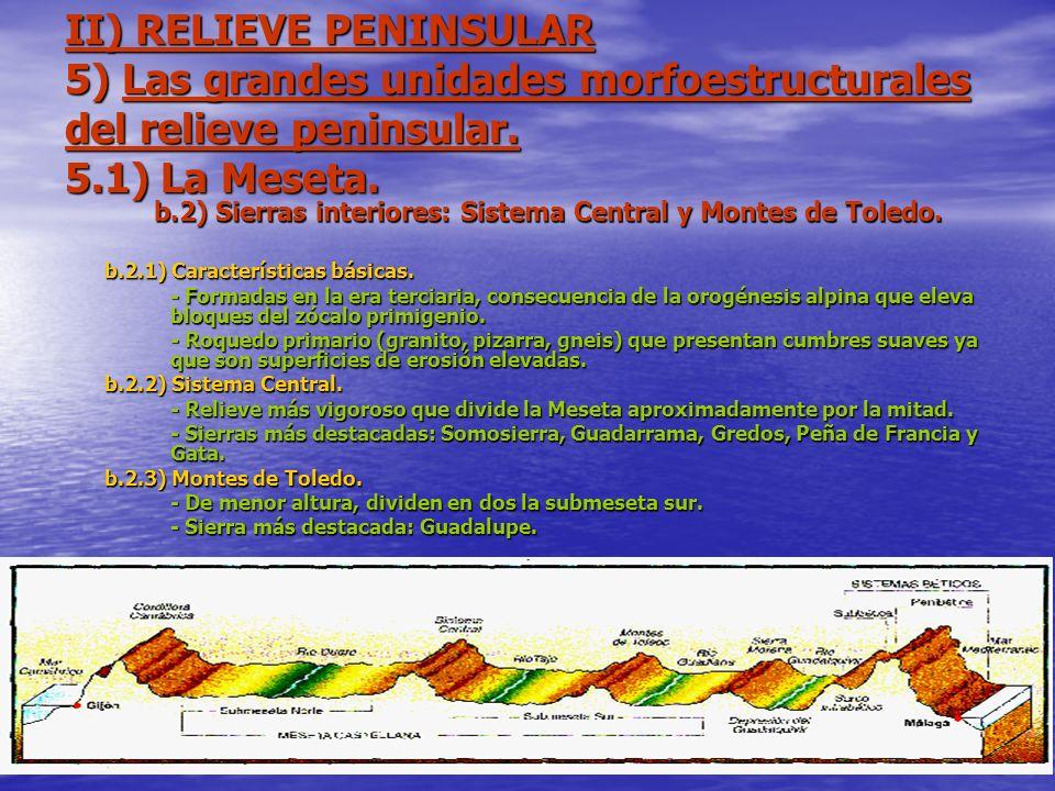 b.2) Sierras interiores: Sistema Central y Montes de Toledo.