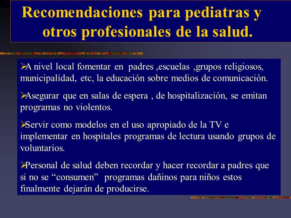 Recomendaciones para pediatras y otros profesionales de la salud.